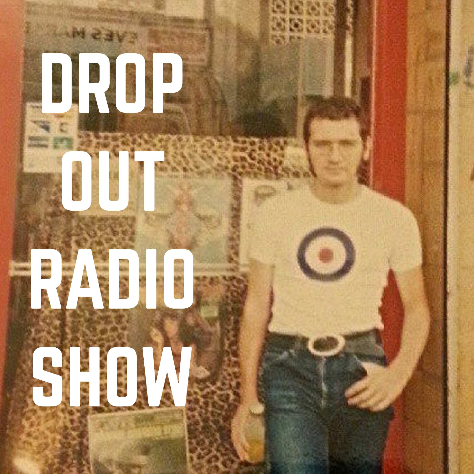 Drop out Radio Show